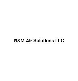 R&M Air Solutions LLC
